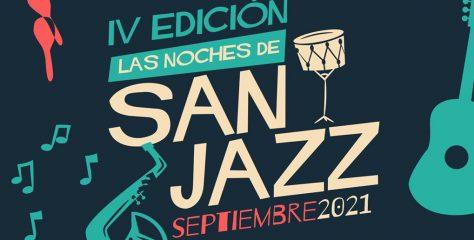 Vuelven Las Noches de San Jazz